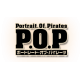 P.O.P. - Portrait of Pirates